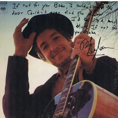 Bob Dylan Nashville Skyline Autographed Lp w/ Handwritten Lyrics – If Not For You