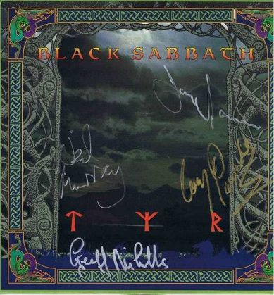 Black Sabbath Autographed TYR Lp. Autographed by Tony Iommi, Cozy Powell, Geoff Nicholas & Neil Murray.