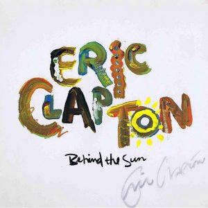 Eric Clapton autograph Behind The Sun Lp cover