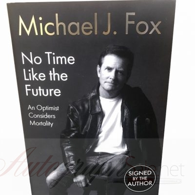 Michael J Fox signed book No Time Like the Future